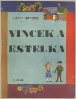 Vincek a Estelka